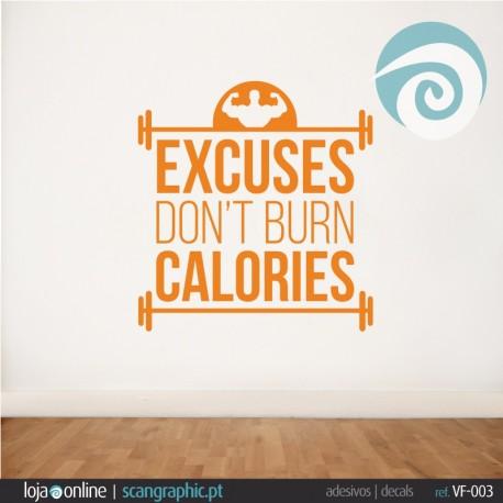 EXCUSES DON'T BURN CALORIES- ref - VF-003