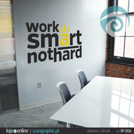 WORK SMART NOT HARD - ref: VF-006