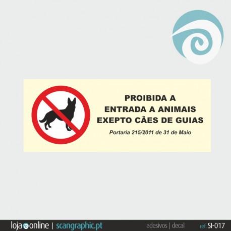 PROIBIDO A ANIMAIS (2 dísticos) - ref: SI-016