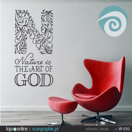 Nature is THE ART OF GOD - ref: VF-010